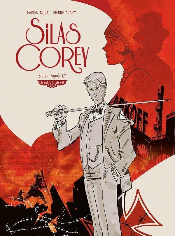 Silas Corey - Siatka Aquili - rys. Pierre Alary