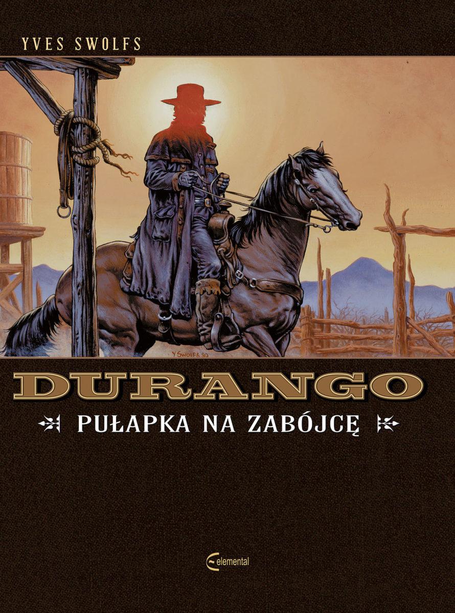 Durango - tom 3 - Pułapka na zabójcę