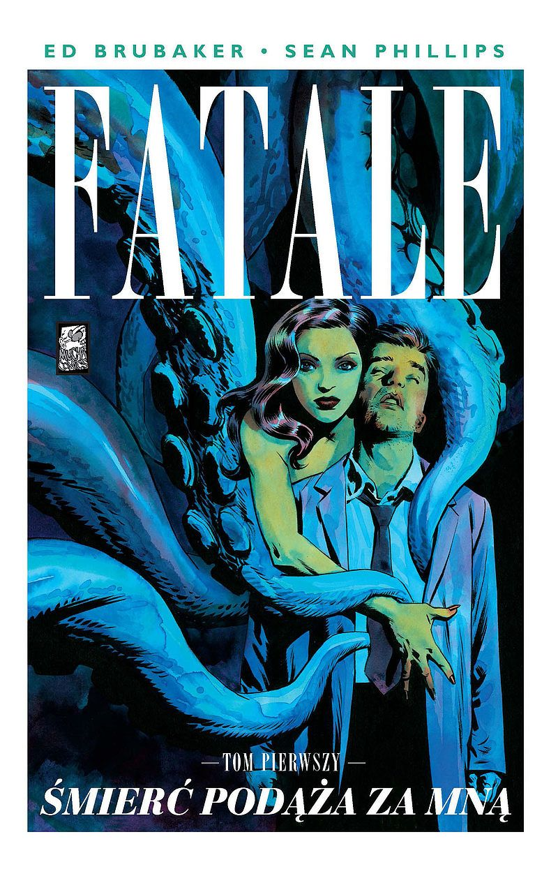 "Recenzja – ""Fatale"" tom 1"