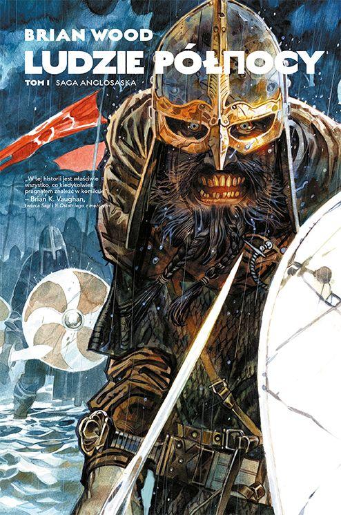 Recenzja: Ludzie Północy – tom 1 – Saga anglosaska