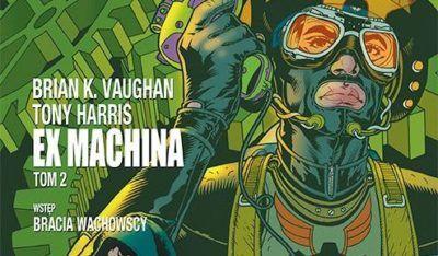 Ex Machina tom 2 – recenzja