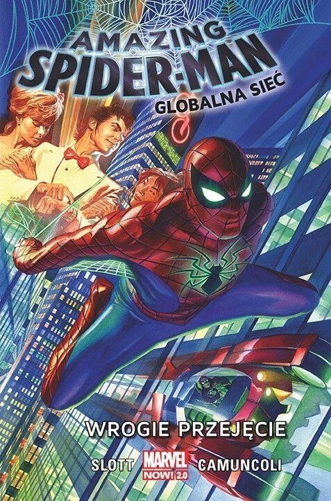 Amazing Spider-Man: Globalna sieć. Wrogie przejęcie. Tom 1
