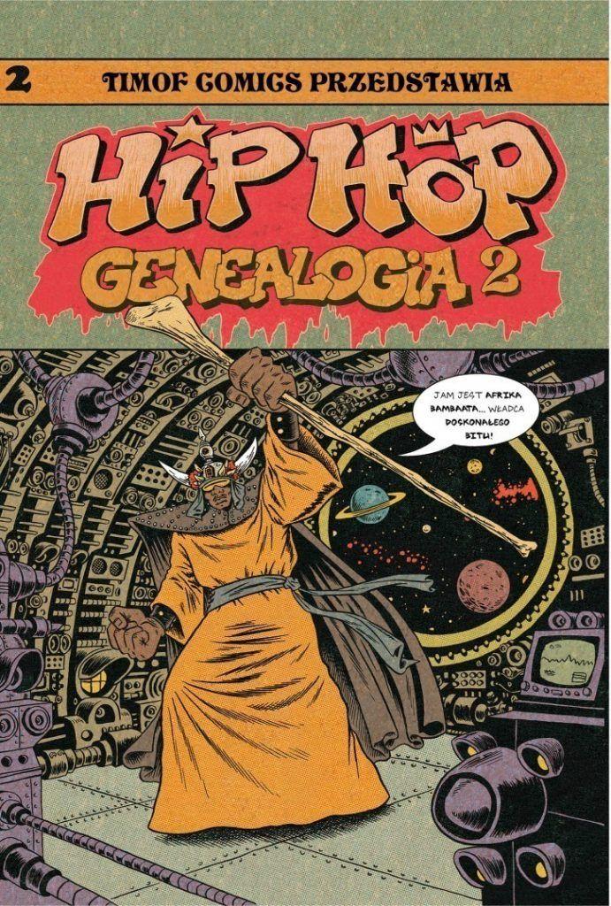 Hip Hop Genealogia 2 - rys. Ed Piskor