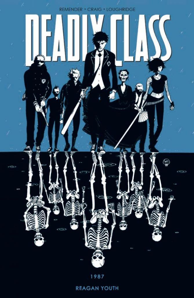Deadly Class tom 1: 1987 Reagan Youth