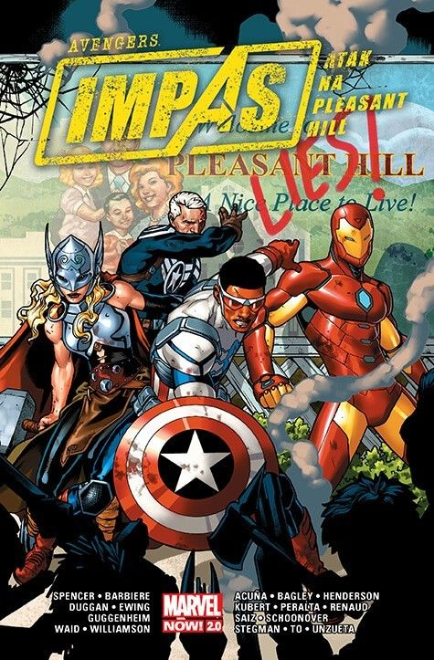 Marvel Now 2.0. Avengers – Impas – Atak na Pleasant Hill