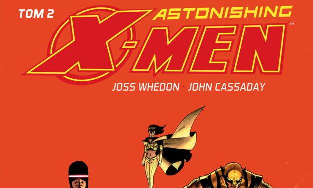 Astonishing X-Men – Tom 2 – recenzja