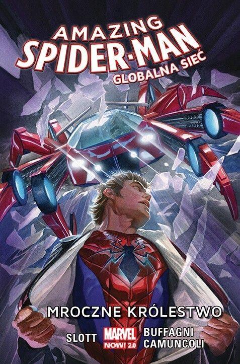 Marvel Now 2.0, Amazing Spider-Man – Globalna sieć 2 – Mroczne królestwo, tom 2