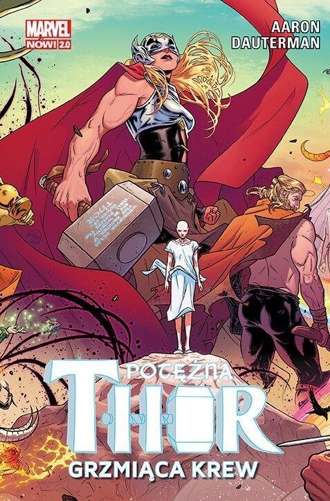 Marvel Now 2.0, Potężna Thor – Grzmiąca krew, tom 1