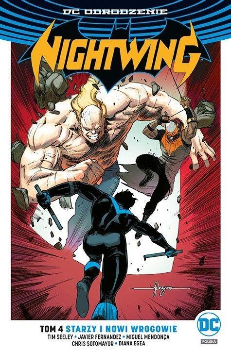 DC Odrodzenie. Nightwing, Starzy i nowi wrogowie, tom 4