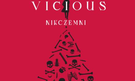 Zapowiedź książki: Vicious. Nikczemni