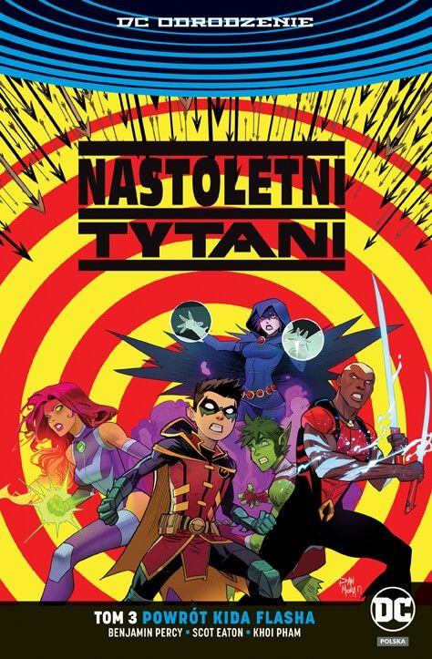 DC Odrodzenie. Nastoletni Tytani – Powrót Kida Flasha, tom 3