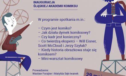 Śląską Akademia Komiksu – spotkanie inauguracyjne