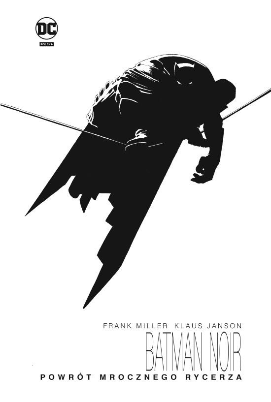 Batman noir - Powrót mrocznego rycerza