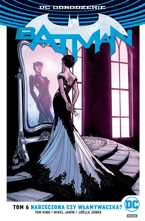 DC Odrodzenie. Batman - Narzeczona czy włamywaczka, tom 6 - okładka