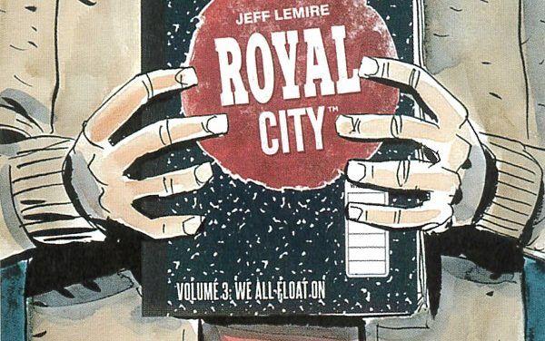 Royal City: Płyniemy z prądem – tom 3 – recenzja