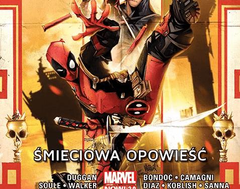 Deadpool: Śmieciowa Opowieść – tom 4 – recenzja