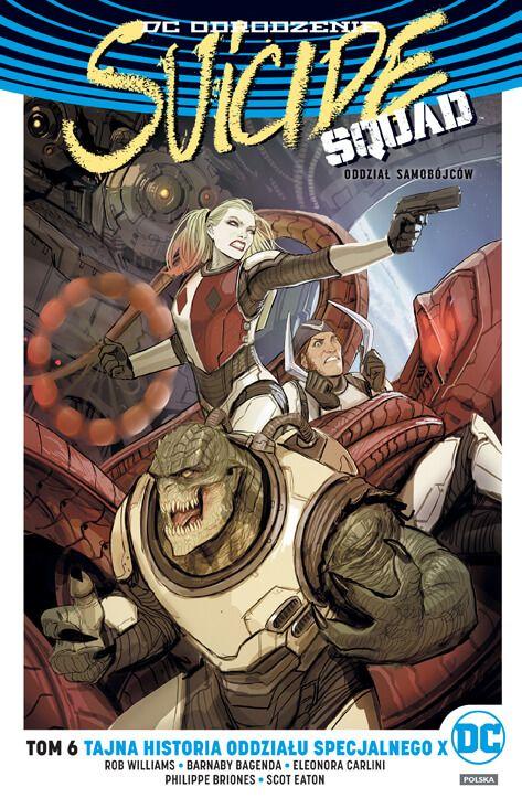 DC Odrodzenie. Suicide Squad – Tajna historia oddziału specjalnego X, tom 6 - okładka