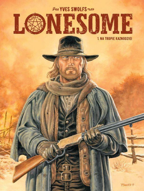 Lonesome. Na tropie kaznodziei, tom 1 - okładka