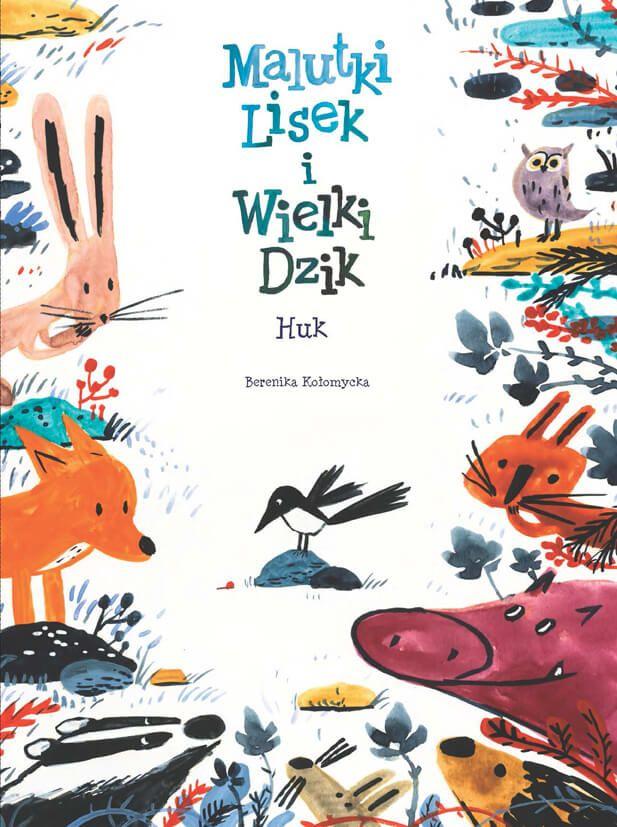 Malutki Lisek i Wielki Dzik – Huk, tom 5 - okładka