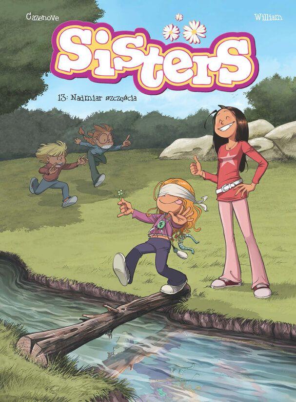 Sisters. Nadmiar szczęścia, tom 13 - okładka