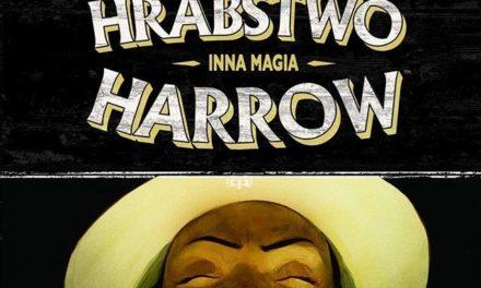 Hrabstwo Harrow – Tom 6 – recenzja