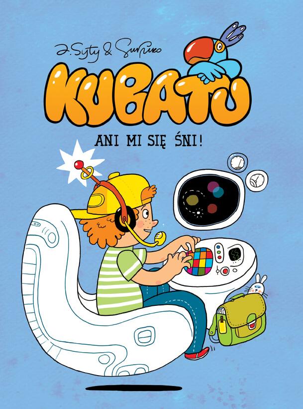 Kubatu – Ani mi się śni!, tom 4 - okładka