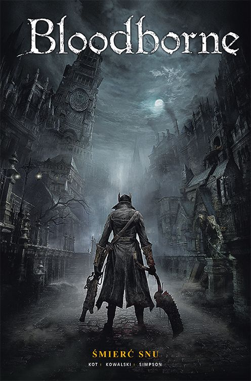 Bloodborne, tom 1