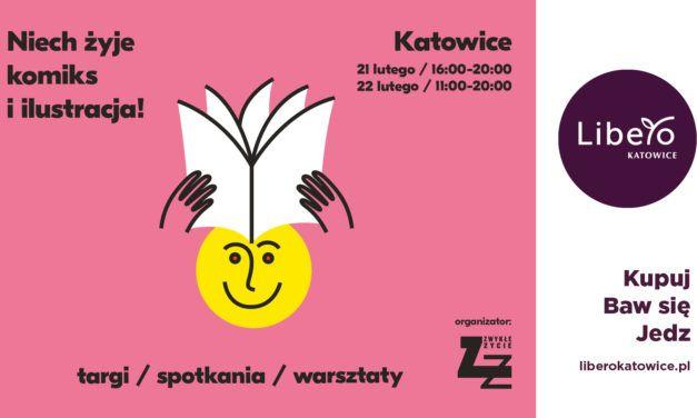 Niech żyje komiks i ilustracja! w Katowicach – zapowiedź i program