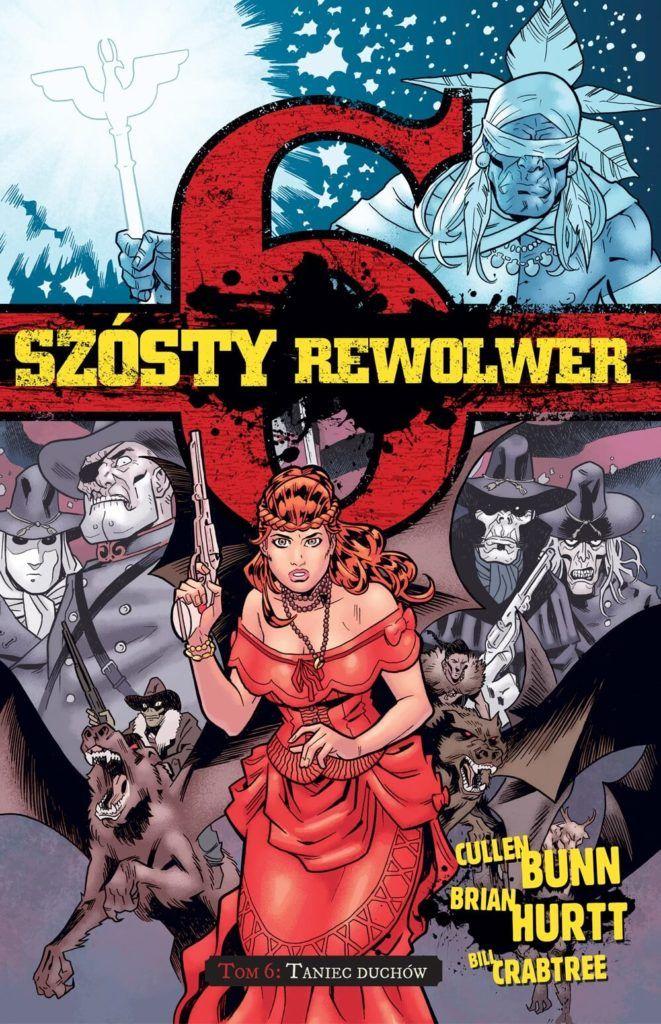 Szósty Rewolwer, tom 6