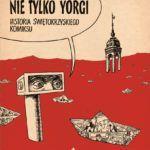 Wydano tom drugi Historii świętokrzyskiego komiksu