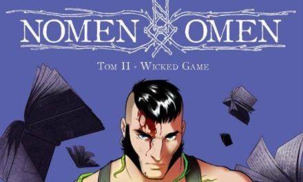 Nomen Omen. Tom 2: Wicked Game – recenzja