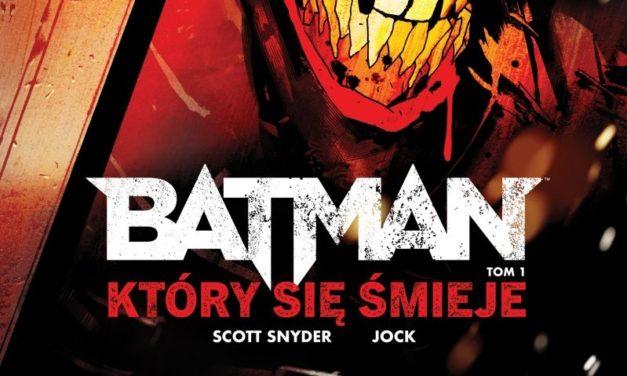 Batman, Który się Śmieje – Tom 1 – recenzja