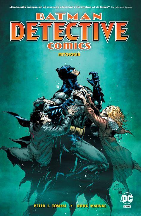 Batman, Detective Comics. Mitologia, tom 1