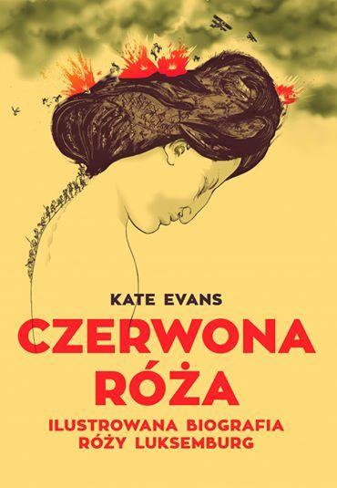 Czerwona Róża - rys. Kate Evans