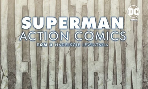 Superman. Action Comics – Tom 2 – recenzja