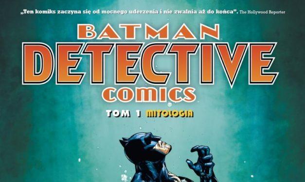 Batman. Detective Comics – Tom 1 – recenzja