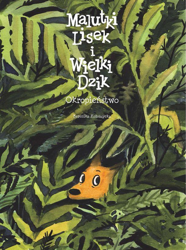 Malutki Lisek i Wielki Dzik, tom 6 - okładka