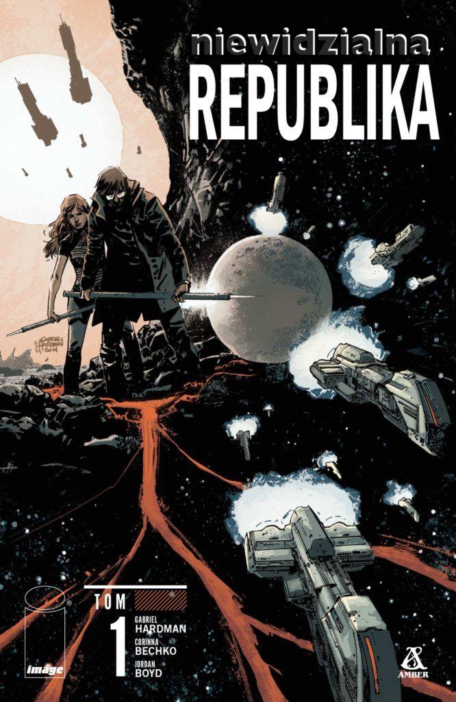 Niewidzialna republika, tom 1 - okładka