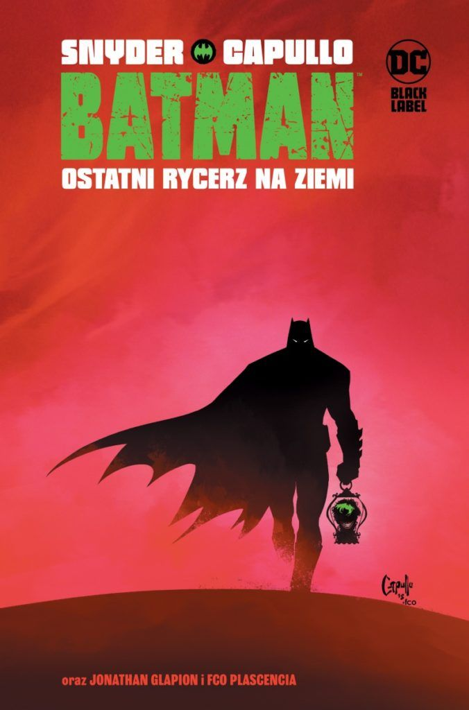 """""""Batman: Ostatni rycerz na Ziemi"""" - okładka"""