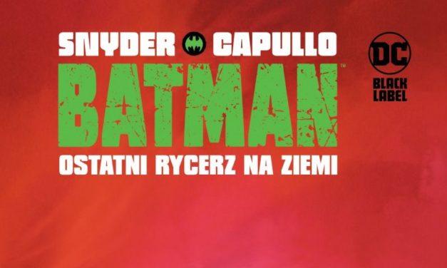 Batman: Ostatni rycerz na Ziemi – recenzja