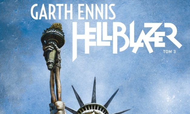 Hellblazer. Garth Ennis – Tom 3 – recenzja