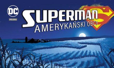 Superman: amerykański obcy – recenzja