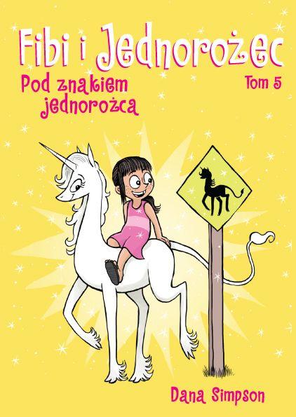 Fibi i Jednorożec, tom 5 - okładka