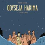 Odyseja Hakima. Tom 2. Z Turcji do Grecji – recenzja