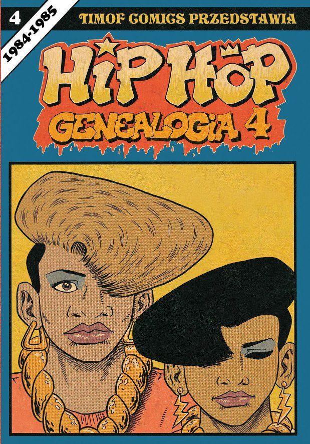 Hip-Hop Genealogia, tom 4 - okładka