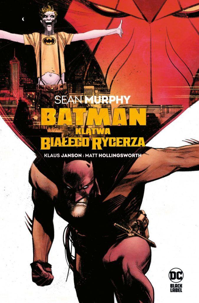 """""""Batman: Klątwa Białego Rycerza"""" - okładka"""