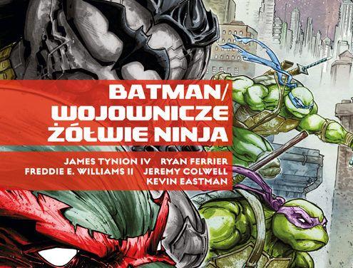 Batman i Wojownicze Żółwie Ninja – recenzja