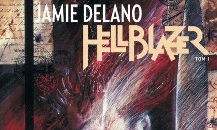 """Hellblazer. Jamie Delano"" – Tom 1 – recenzja"