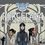 Porcelana – Tom 3 – recenzja