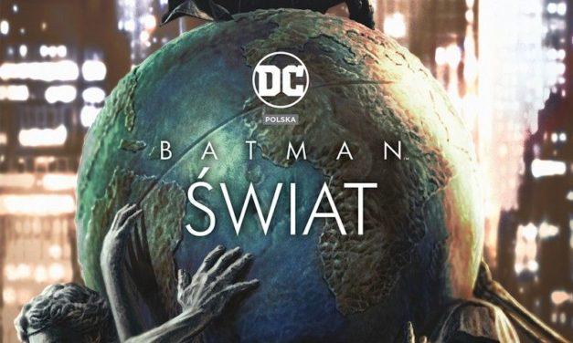 Batman: Świat – recenzja